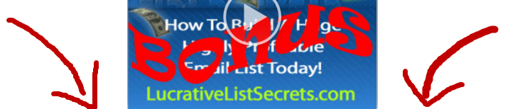 Watch Lucrative List Secrets 2.0 Bonus Video